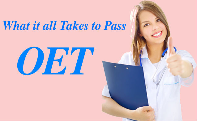 What it all takes to pass OET
